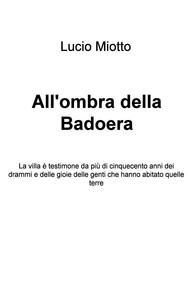 All'ombra della Badoera - copertina