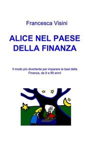 ALICE NEL PAESE DELLA FINANZA - copertina