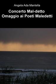 Concerto Mal-detto Omaggio ai Poeti Maledetti - copertina