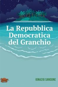 La Repubblica Democratica del Granchio - Librerie.coop