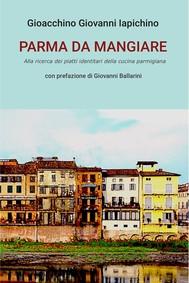 PARMA DA MANGIARE - copertina