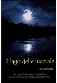 Il Lago delle lucciole - Librerie.coop