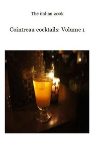 Cointreau cocktails: Volume 1 - copertina