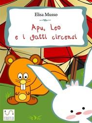 Apu, Leo e i gatti circensi - copertina
