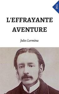 L'Effrayante Aventure - copertina
