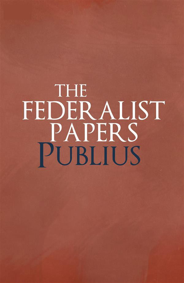 quotes from the federalist papers 4 engage students in a discussion based on the reading to determine if they understand the key ideas expressed the federalist papers and why it is considered so important.