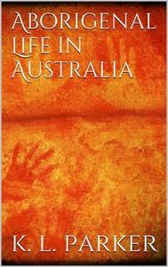 Aboriginal Life in Australia  - copertina