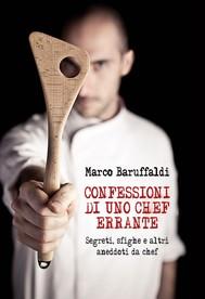 confessioni di uno chef errante segreti, sfighe e altri aneddoti da chef - copertina