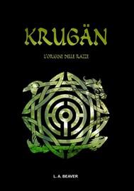 KRUGÄN - L'origine delle razze - copertina