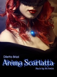 Anima Scarlatta (She is my Sin Vol. 3) - copertina