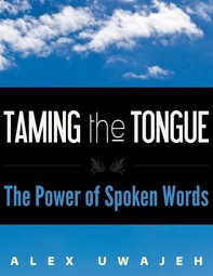Taming the Tongue: The Power of Spoken Words - Librerie.coop
