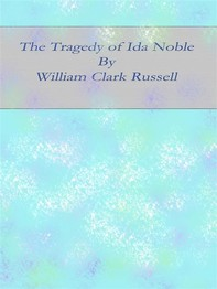 The Tragedy of Ida Noble - Librerie.coop