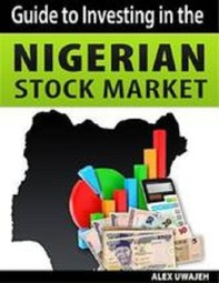 Guide to Investing in the Nigerian Stock Market - Librerie.coop