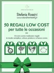 50 REGALI LOW COST per tutte le occasioni - copertina