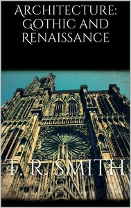 Architecture: Gothic and Renaissance  - copertina