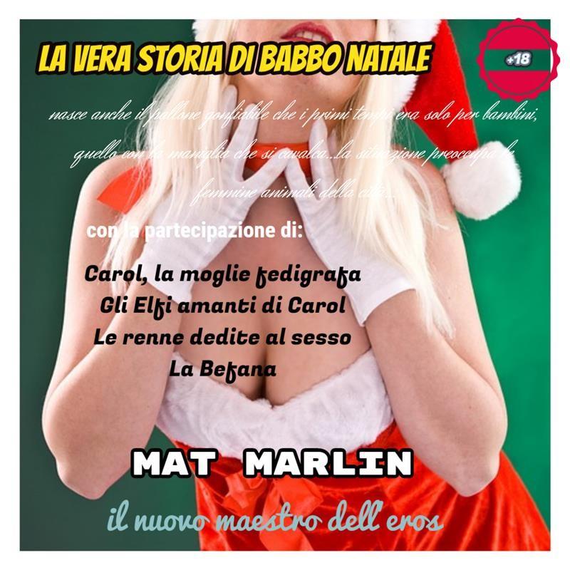 Storia Di Babbo Natale.La Vera Storia Di Babbo Natale Di Mat Marlin Mat Marlin Ebook