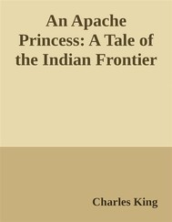 An Apache Princess:A Tale of the Indian Frontier - copertina