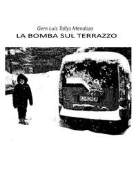 La Bomba Sul Terrazzo - Librerie.coop