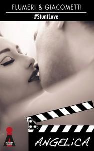 Angelica (#StuntLove 1) - copertina