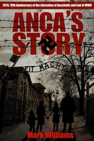 Anca's Story - a novel of the Holocaust - copertina
