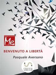 Benvenuto a Libertà - copertina