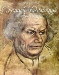 Cranach: Drawings Colour Plates - copertina