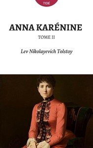 Anna Karénine - Tome II (Annoté) - copertina