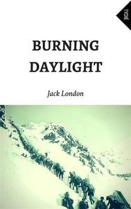 Burning Daylight (Annotated) - copertina