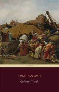 Gulliver's Travels (Centaur Classics) [The 100 greatest novels of all time - #30] - Librerie.coop