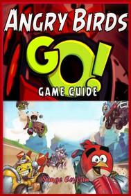Angry Birds GO! Game Guide - copertina