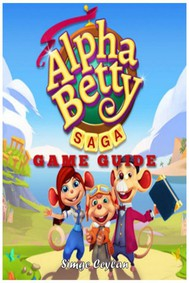Alphabetty Saga Game Guide - copertina