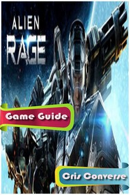Alien Rage - Unlimited Guide - copertina