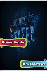 Among The Sleep Guide - copertina