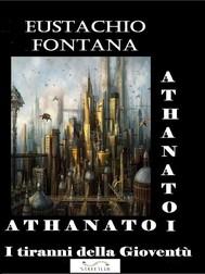 ATHANATOI Tiranni della Gioventù - copertina