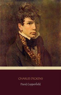 David Copperfield (Centaur Classics) [The 100 greatest novels of all time - #64] - Librerie.coop