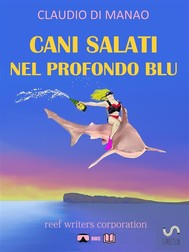 Cani Salati Nel Profondo Blu - copertina