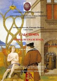 L'alchimia, Storia di una scienza- atti del Convegno, Roma 2007 - copertina