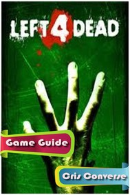 Left 4 Dead Game Guide - copertina