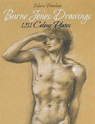 Burne Jones: Drawings 151 Colour Plates - copertina