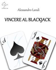Vincere al Blackjack - Librerie.coop