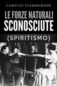 Le forze naturali sconosciute (Spiritismo) - copertina