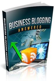 Business Blogging Answered - copertina