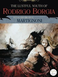 The Lustful Youth of Rodrigo Borgia - copertina