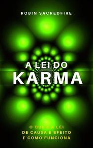 A Lei do Karma: O Que é a Lei de Causa e Efeito e Como Funciona - copertina