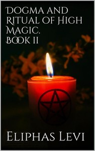Dogma and Ritual of High Magic. Book II - copertina