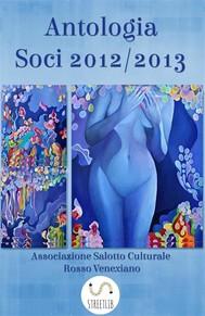 Antologia Soci  2012/2013 - copertina