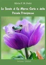 Favole di Re Marco Carlo e della Piccola Principessa - copertina