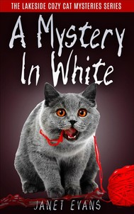 A Mystery In White ( The Lakeside Cozy Cat Mystery Series ) - copertina