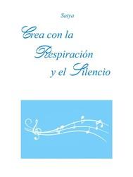 Crea con la Respiración y el Silencio - copertina