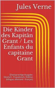 Abenteuer des Kapitän Hatteras / Les aventures du capitaine Hatteras (Zweisprachige Ausgabe: Deutsch - Französisch / Édition bilingue: allemand - français) - copertina